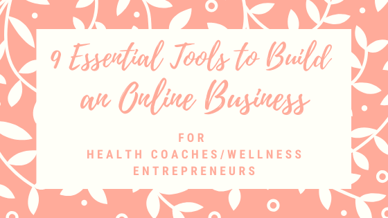 9 Essential Tools to Build an Online Business
